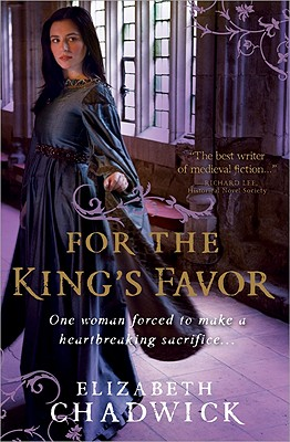 For the King's Favor By Chadwick, Elizabeth